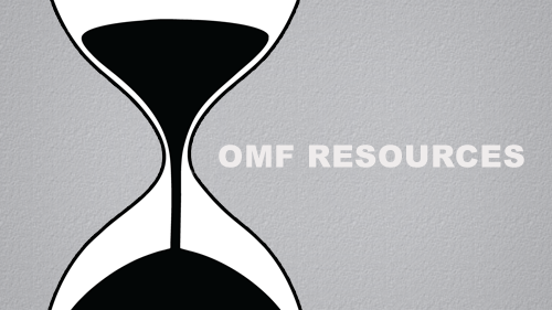 OMF RESOURCES & MATERIALS (for Sharing OMF Opportunity)